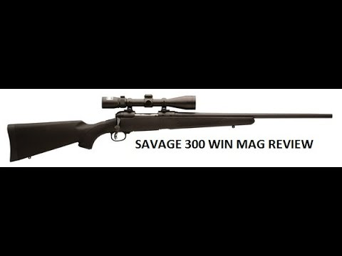 savage 300 win mag review